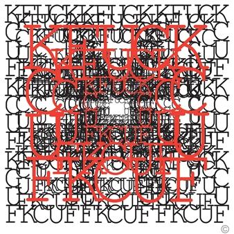 "FUCK  (endless) Mixed Media on Canvas 45"" x 45"""